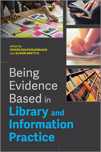 Being Evidence Based in Library and Information Practice - The Library Marketplace