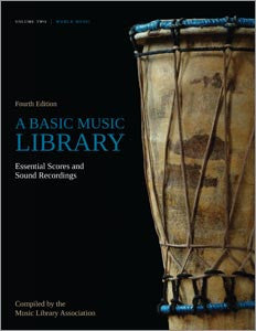 A Basic Music Library: Essential Scores and Sound Recordings, 4/e, Volume 2: World Music-Paperback-ALA Editions-The Library Marketplace