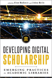 Developing Digital Scholarship: Emerging Practices in Academic Libraries - The Library Marketplace