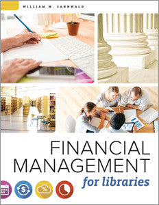 Financial Management for Libraries-Paperback-ALA Neal-Schuman-The Library Marketplace