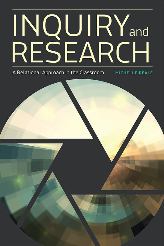 Inquiry and Research: A Relational Approach in the Classroom