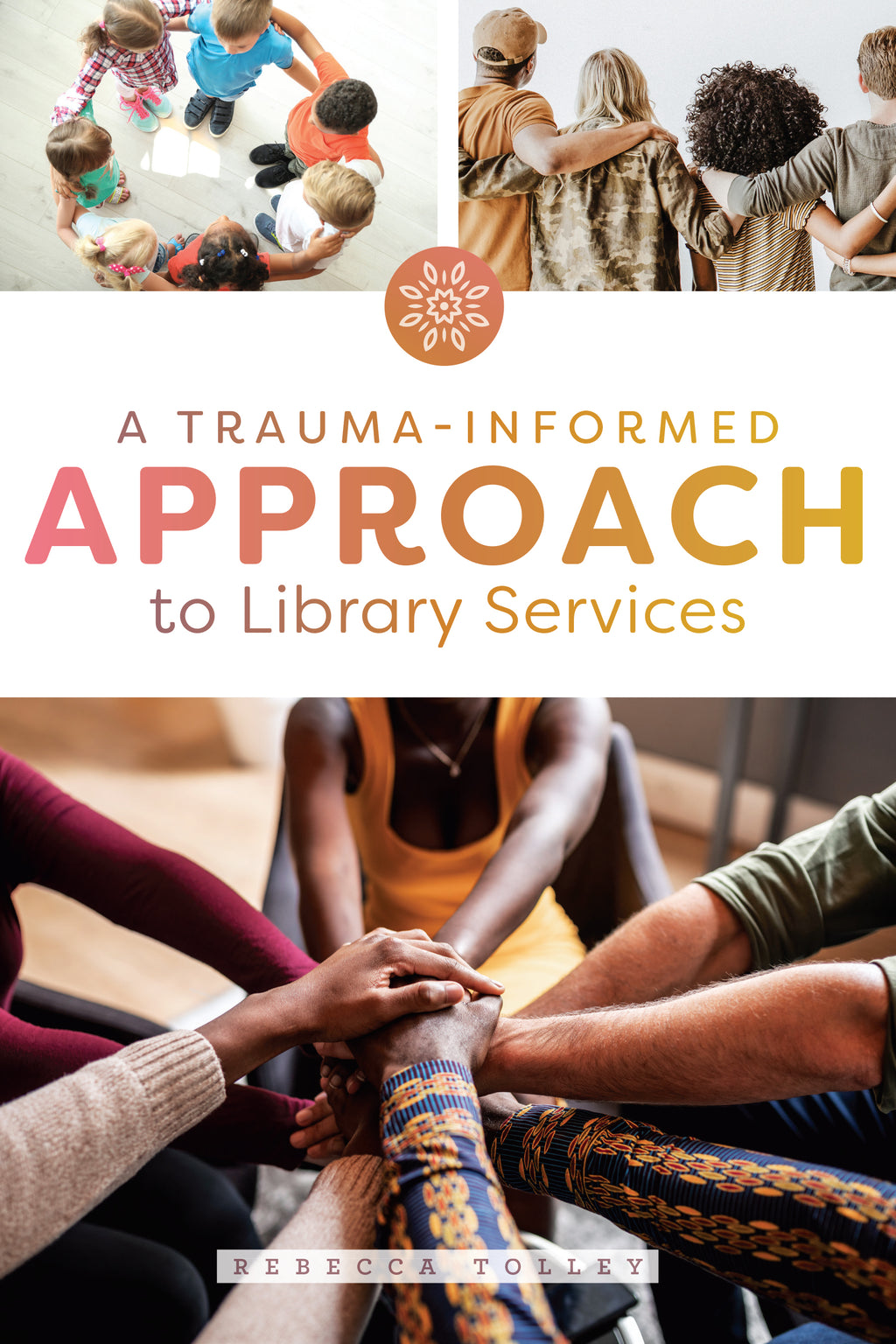 A Trauma-Informed Approach to Library Services