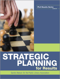 Strategic Planning for Results-Paperback-ALA Editions-The Library Marketplace