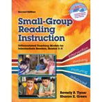 Small-Group Reading Instruction: Differentiated Teaching Models for Intermediate Readers, Grades 3–8, 2/e - The Library Marketplace