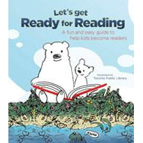 Let's Get Ready for Reading: A fun and easy guide to help kids become readers