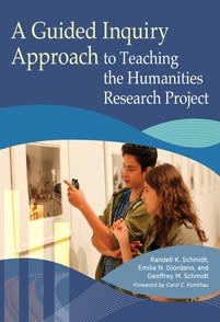 A Guided Inquiry Approach to Teaching the Humanities Research Project (Libraries Unlimited Guided Inquiry)-Paperback-Libraries Unlimited-The Library Marketplace
