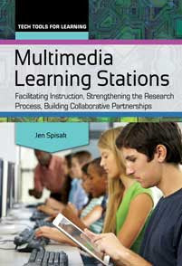 Multimedia Learning Stations: Facilitating Instruction, Strengthening the Research Process, Building Collaborative Partnerships <em>(Tech Tools for Learning)</em>-Paperback-Libraries Unlimited-The Library Marketplace