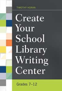 Create Your School Library Writing Center: Grades 7–12-Paperback-Libraries Unlimited-The Library Marketplace
