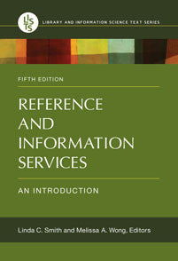 Reference and Information Services: An Introduction, 5/e <em>(Library and Information Science Text)</em>