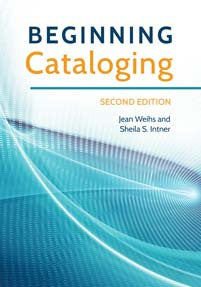 Beginning Cataloging, 2/e-Paperback-Libraries Unlimited-The Library Marketplace