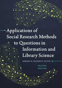 Applications of Social Research Methods to Questions in Information and Library Science, 2/e-Paperback-Libraries Unlimited-The Library Marketplace