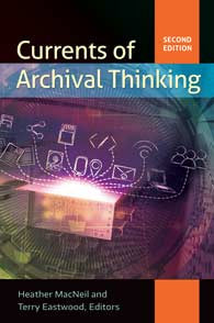 Currents of Archival Thinking, 2/e-Paperback-Libraries Unlimited-The Library Marketplace