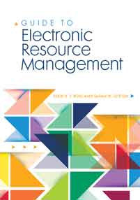 Guide to Electronic Resource Management-Paperback-Libraries Unlimited-The Library Marketplace