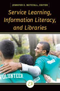 Service Learning, Information Literacy, and Libraries-Paperback-Libraries Unlimited-The Library Marketplace