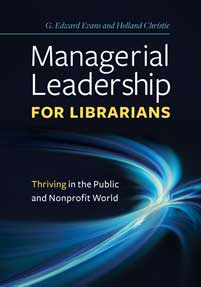 Managerial Leadership for Librarians: Thriving in the Public and Nonprofit World-Paperback-Libraries Unlimited-The Library Marketplace