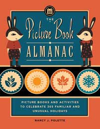 The Picture Book Almanac: Picture Books and Activities to Celebrate 365 Familiar and Unusual Holidays-Paperback-Libraries Unlimited-The Library Marketplace