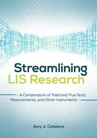 Streamlining LIS Research: A Compendium of Tried and True Tests, Measurements, and Other Instruments-Paperback-Libraries Unlimited-The Library Marketplace