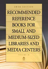 Recommended Reference Books for Small and Medium-Sized Libraries and Media Centers: 2016 Edition, Volume 36-Hardcover-Libraries Unlimited-The Library Marketplace