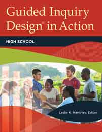 Guided Inquiry Design® in Action: High School-Paperback-Libraries Unlimited-The Library Marketplace