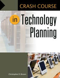 Crash Course in Technology Planning-Paperback-Libraries Unlimited-The Library Marketplace