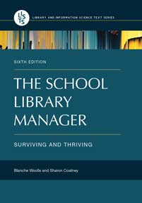 The School Library Manager: Surviving and Thriving, 6th Edition-Paperback-Libraries Unlimited-The Library Marketplace
