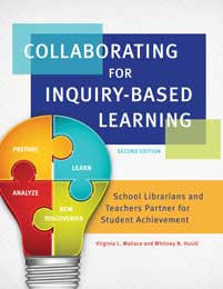 Collaborating for Inquiry-Based Learning: School Librarians and Teachers Partner for Student Achievement, 2/e-Paperback-Libraries Unlimited-The Library Marketplace
