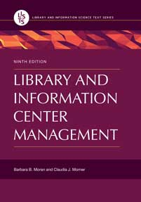 Library and Information Center Management, 9th Edition-Paperback-Libraries Unlimited-The Library Marketplace