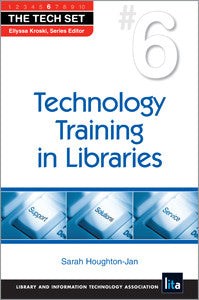 Technology Training in Libraries-Paperback-ALA Neal-Schuman-The Library Marketplace