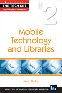 Mobile Technology and Libraries-Paperback-ALA Neal-Schuman-The Library Marketplace
