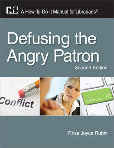 Defusing the Angry Patron: A How-To-Do-It Manual for Librarians-Paperback-ALA Neal-Schuman-The Library Marketplace