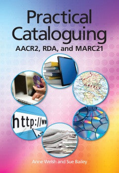 Practical Cataloging: AACR2, RDA and MARC21-Paperback-ALA Neal-Schuman-The Library Marketplace