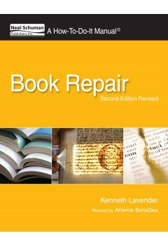 Book Repair: A How-To-Do-It Manual, 2/e Revised (How-To-Do-It Manual Series)-Paperback-ALA Neal-Schuman-The Library Marketplace