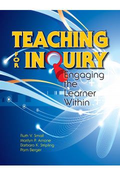 Teaching for Inquiry: Engaging the Learner Within-Paperback-ALA Neal-Schuman-The Library Marketplace