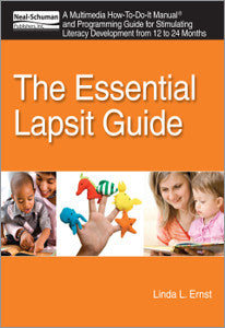 The Essential Lapsit Guide: A Multimedia How-To-Do-It Manual and Programming Guide for Stimulating Literacy Development from 12 to 24 Months (How-To-Do-It Manual Series)