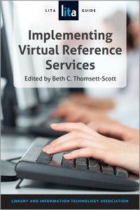 Implementing Virtual Reference Services: A LITA Guide (LITA Guide)-Paperback-ALA TechSource-The Library Marketplace