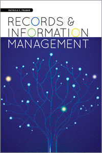 Records and Information Management-Paperback-ALA Neal-Schuman-The Library Marketplace