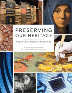 Preserving our Heritage: Perspectives from Antiquity to the Digital Age-Paperback-ALA Neal-Schuman-The Library Marketplace