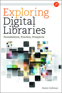 Exploring Digital Libraries: Foundations, Practice, Prospects - The Library Marketplace