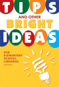 Tips and Other Bright Ideas for Elementary School Libraries-Paperback-Linworth-The Library Marketplace