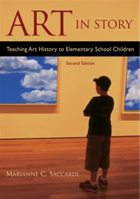 Art in Story: Teaching Art History to Elementary School Children, 2nd Edition