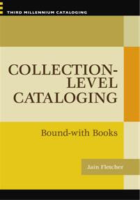 Collection-level Cataloging: Bound with Books
