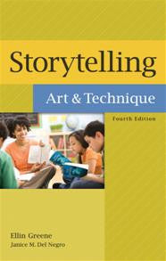 Storytelling: Art and Technique, 4/e-Hardcover-Libraries Unlimited-The Library Marketplace