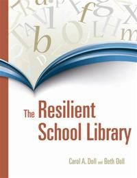 The Resilient School Library-Paperback-Libraries Unlimited-The Library Marketplace