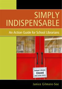 Simply Indispensable: An Action Guide for School Librarians - The Library Marketplace