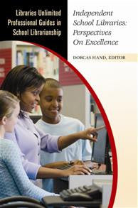 Independent School Libraries: Perspectives on Excellence-Paperback-Libraries Unlimited-The Library Marketplace
