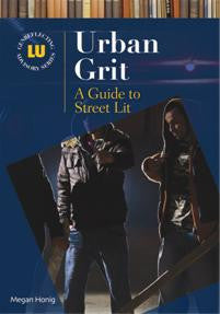 Urban Grit: A Guide to Street Lit-Hardcover-Libraries Unlimited-The Library Marketplace