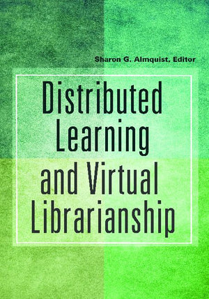 Distributed Learning and Virtual Librarianship-Paperback-Libraries Unlimited-The Library Marketplace