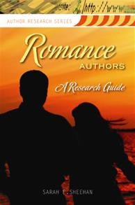 Romance Authors: A Research Guide <em>(Author Research Series)</em>