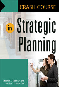 Crash Course in Strategic Planning <em>(Crash Course)</em>-Paperback-Libraries Unlimited-The Library Marketplace