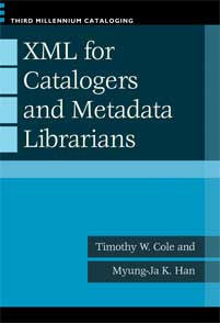 XML for Catalogers and Metadata Librarians-Paperback-Libraries Unlimited-The Library Marketplace